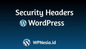 Mengatasi Security Headers