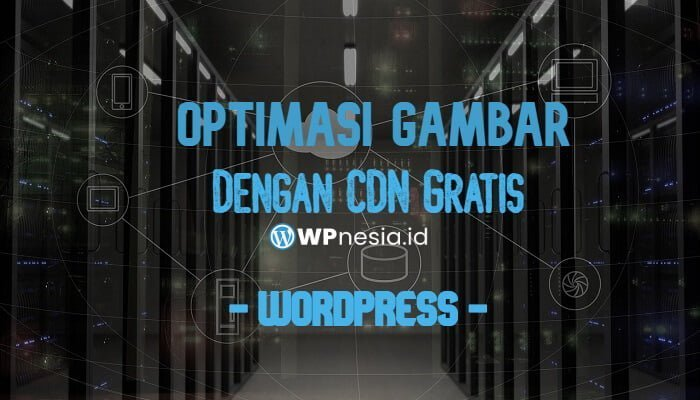 Optimasi Gambar WordPress