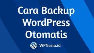 Cara Backup WordPress Otomatis