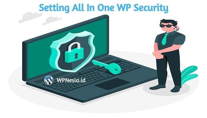 Cara Setting All In One WP Security