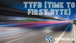 Apa itu TTFB